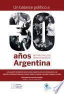 libro Un Balance Político A 30 Años Del Retorno A La Democracia En La Argentina