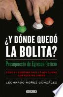 libro ¿y Dónde Quedó La Bolita?