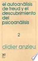 libro El Autoanálisis De Freud Y El Descubrimiento Del Psicoanálisis. 2