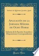 libro Aplicación De La Jornada Máxima De Ocho Horas