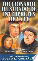 libro Diccionario Ilustrado De Interpretes De La Fe Veinte Siglos De Pensamiento Cristiano