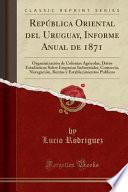 libro República Oriental Del Uruguay, Informe Anual De 1871