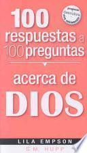libro 100 Respuestas A 100 Preguntas, Acerca De Dios