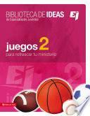 libro Biblioteca De Ideas: Juegos 2