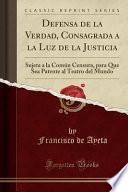 libro Defensa De La Verdad, Consagrada A La Luz De La Justicia