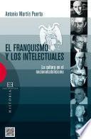 libro El Franquismo Y Los Intelectuales