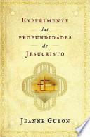 libro Experimente Las Profundidades De Jesucristo