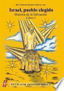 libro Israel, Pueblo Elegido. Historia De La Salvación
