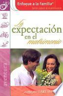 libro La Expectacion En El Matrimonio