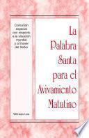libro La Palabra Santa Para El Avivamiento Matutino   Comunión Especial Con Respecto A La Situación Mundial Y Al Mover Del Señor