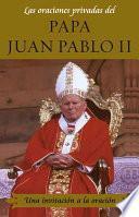 libro Las Oraciones Privadas Del Papa Juan Pablo Ii