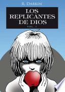 libro Los Replicantes De Dios Vol1