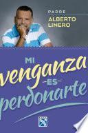 libro Mi Venganza Es Perdonarte