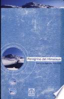 libro Peregrino Del Himalaya