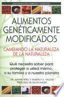 libro Alimentos Genéticamente Modificados: Cambiando La Naturaleza De La Naturaleza