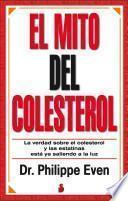 libro El Mito Del Colesterol / The Cholesterol Myth