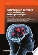 libro Estimulación Cognitiva Y Rehabilitación Neuropsicológica