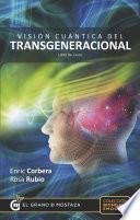 libro Visión Cuántica Del Transgeneracional. Libro De Casos