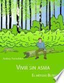 libro Vivir Sin Asma   El MÉtodo Buteyko