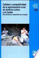 libro Calidad Y Competitividad De La Agroindustria Rural De América Latina Y El Caribe