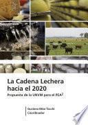 libro La Cadena Lechera Hacia 2020
