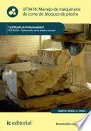 libro Manejo De Maquinaria De Corte De Bloques De Piedra. Iexd0108