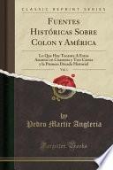 libro Fuentes Históricas Sobre Colon Y América, Vol. 1