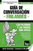 libro Guia De Conversacion Espanol Finlandes Y Diccionario Conciso De 1500 Palabras