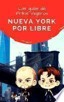 libro Nueva York Por Libre   Las Guías De Frikis Viajeros
